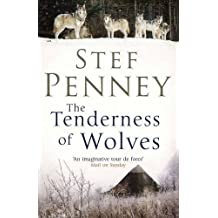 The Tenderness of Wolves by Penney, Stef (2011) Paperback