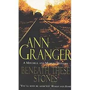 Beneath these Stones: (Mitchell & Markby 12) (A Mitchell & Markby Mystery)