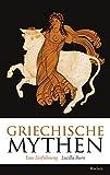 Griechische Mythen: Eine Einführung (Reclam Taschenbuch)
