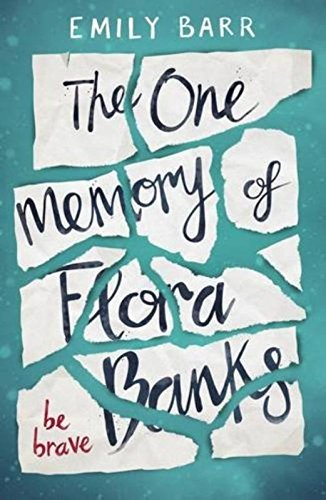 the-one-memory-of-flora-banks-be-brave