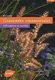 Graminées ornementales : 430 espèces et variétés