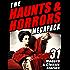 The Haunts & Horrors MEGAPACK®: 31 Modern & Classic Stories