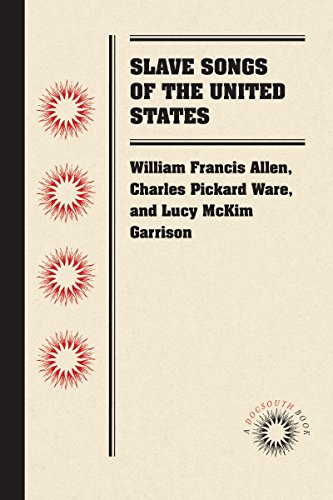 Slave Songs of the United States (Docsouth Books) (English Edition)