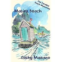 The Paradise Beach Mysteries: Matira Bay: Volume 3