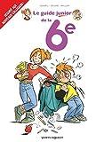 Les Guides Junior - Tome 18: La 6e