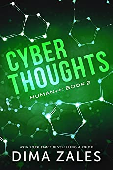 Cyber Thoughts (Human++ Book 2) (English Edition)