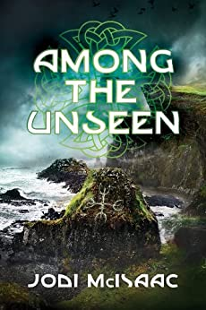 Among the Unseen (The Thin Veil Book 3) by [McIsaac, Jodi]