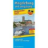 Radwanderkarte Magdeburg und Umgebung: Mit Ausflugszielen, Einkehr- und Freizeittipps, reissfest, wetterfest, beschriftbar und wieder abwischbar. 1:100000