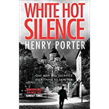 White Hot Silence: an unputdownable race against time thriller