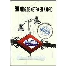 90 años de metro en Madrid