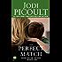 Perfect Match (English Edition)