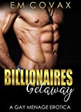 Billionaires Getaway: Gay Erotika MM Chronicles (Taboo Money) (English Edition)