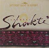 Remember Shakti: Saturday Nigh