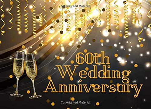 60th Wedding Anniversary: Husband & Wife Celebrating 60 Years of Happy Marriage & Memories - Guest Book Registry - Signature Memory Keepsake - Visitors Sign In Registration (Inexpensive Wedding Ideen Favor)
