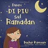Dimmi di più sul Ramadan: (libri Islamici)