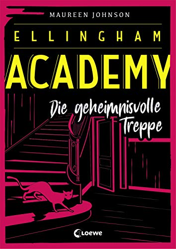 Ellingham Academy 2 - Die geheimnisvolle Treppe: Krimiroman, Detektivroman