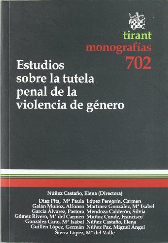 Estudios sobre la tutela penal de la violencia de género (Monografias Tirant)