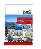 book2 Deutsch - Griechisch für Anfänger: Ein Buch in 2 Sprachen