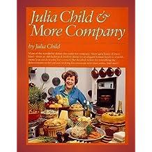 Julia Child and More Company by Julia Child (1984-09-12)