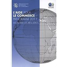 Panorama De L'aide Pour Le Commerce 2011: Montrer Les Resultats