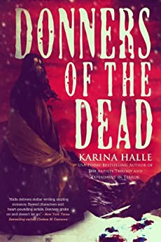 Donners of the Dead (English Edition) di [Halle, Karina]