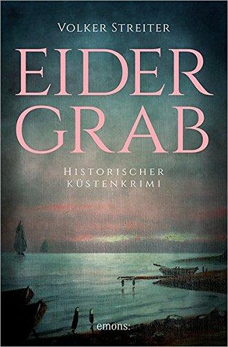 Eidergrab (Historischer Küstenkrimi)