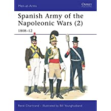 Spanish Army of the Napoleonic Wars (2) (Men-at-Arms, Band 332)