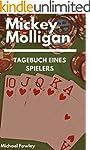 Mickey Molligan - Tagebuch eines Spie...