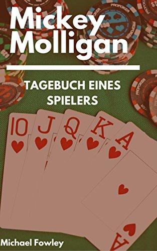 Mickey Molligan - Tagebuch eines Spielers