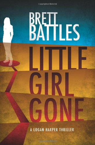 Little Girl Gone: A Logan Harper Thriller