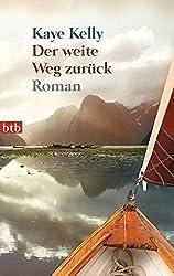 Der weite Weg zurück: Roman