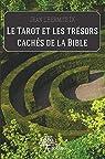 Le Tarot et les trésors cachés de la Bible par Jean l'Hermite IX