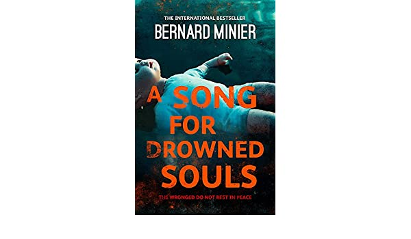 Amazon Fr A Song For Drowned Souls Bernard Minier
