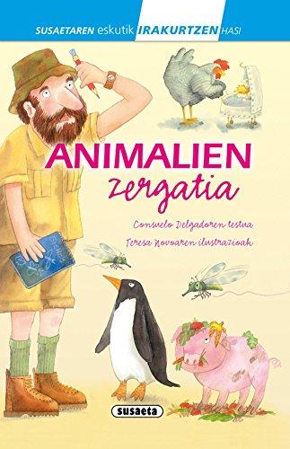 Animalien zergatia (Susaetaren eskutik irakurtzen hasi 1.Maila) por Consuelo Delgado