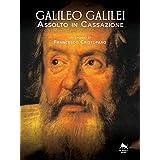 Galileo Galilei - Assolto in Cassazione - (Bianco H)
