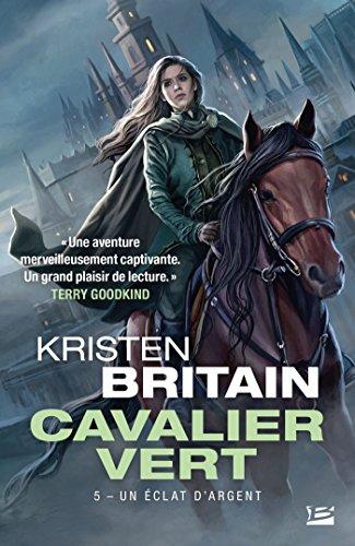 Cavalier Vert, T5 : Un éclat d'argent