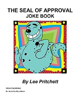 The Seal of Approval Joke Book by [Pritchett, Lee]