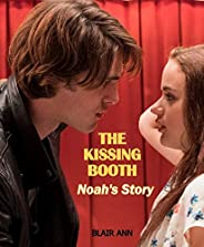 The Kissing Booth: Noah's Story (English Edition)