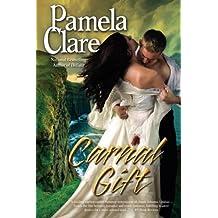 Carnal Gift: Kenleigh-Blakewell Saga, Book 2 (Kenleigh-Blakewell Family Saga) by Pamela Clare (2013-02-07)