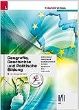 Geografie, Geschichte und Politische Bildung: I/II HTL inkl. Ãœbungs-CD-ROM