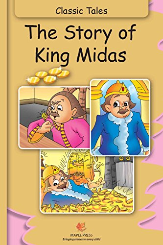 The Story Of King Midas Illustrated Classic Tales Ebook Maple