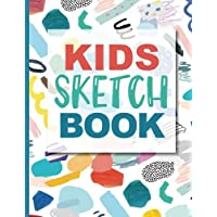 Sketch Book For Kids: Practice How To Draw Workbook, 8.5 x 11 Large Blank Pages For Sketching: Classroom Edition Sketchbook For Kids, Journal And Sketch Pad For Drawing