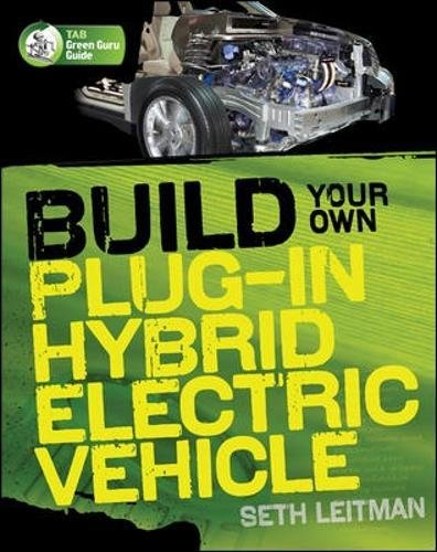 build-your-own-plug-in-hybrid-electric-vehicle-tab-green-guru-guides