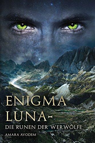 Enigma Luna: Die Runen der Werwölfe (dunkler Fantasy Liebesroman)