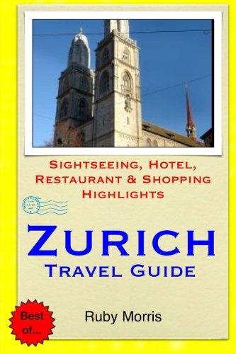zurich-travel-guide-sightseeing-hotel-restaurant-shopping-highlights
