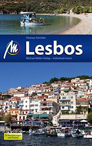 Lesbos: Reiseführer mit vielen praktischen Tipps.