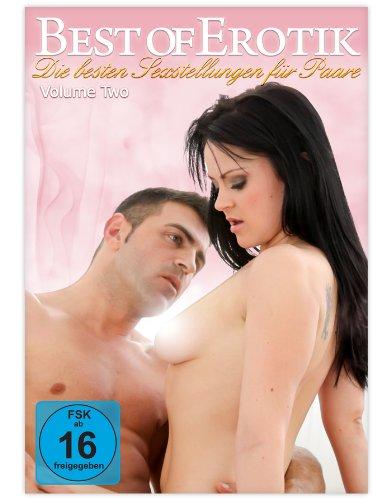 Best Of Erotik - Die besten Sexstellungen für Paare - Vol. 2