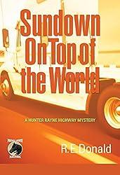 Sundown on Top of the World (A Hunter Rayne Highway Mystery Book 4)