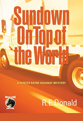 sundown-on-top-of-the-world-a-hunter-rayne-highway-mystery-book-4