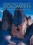 Dolomiten - Reinhold Messner